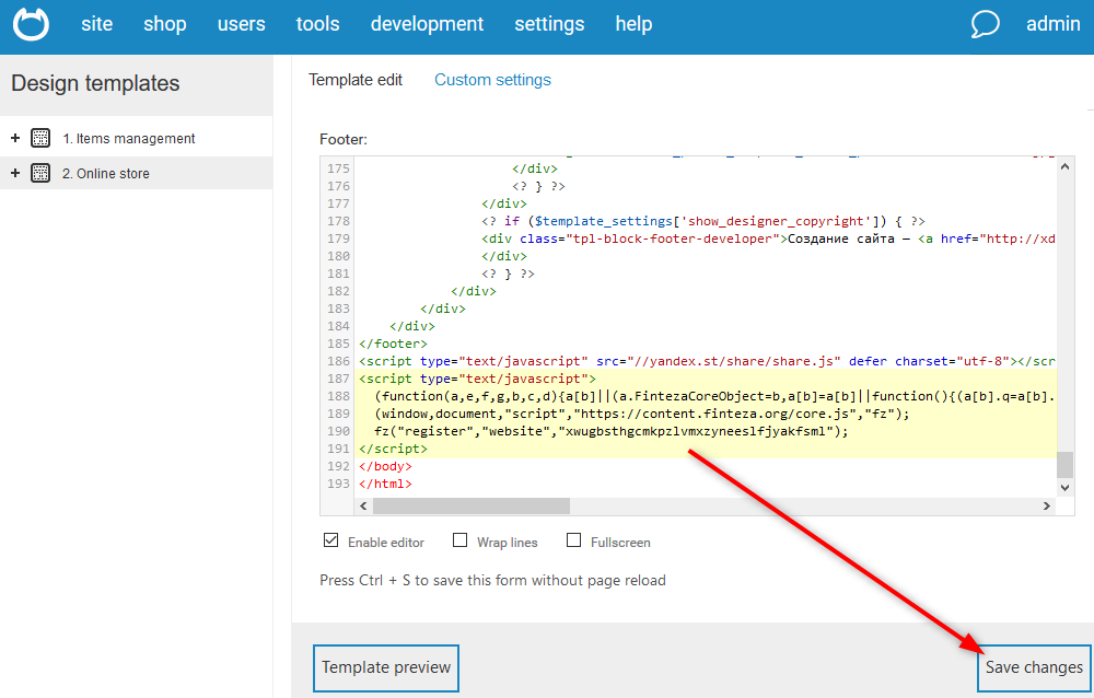 Paste the Finteza code in the Footer window and save the change