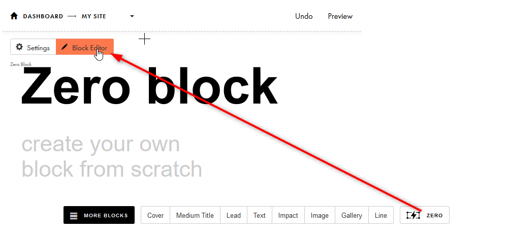Click on the Zero block > Block Editor