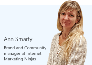 Ann Smarty, Brand and Community manager at Internet Marketing Ninjas